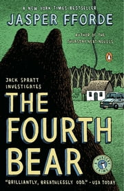 The Fourth Bear - A Nursery Crime ebook by Jasper Fforde