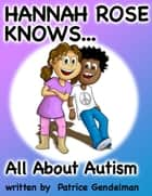 All About Autism ebook by Patrice Gendelman