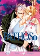 Pathos Vol. 2 (Yaoi Manga) ebook by Mika Sadahiro