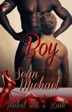 Boy ebook by Sean Michael