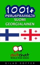 1001+ perusfraaseja suomi - georgialainen ebook by Gilad Soffer