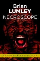 Necroscope! eBook by Brian Lumley
