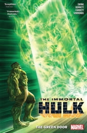 Immortal Hulk Vol. 2 - The Green Door ebook by Al Ewing, Joe Bennett, Martin Simmonds