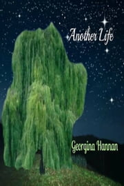 Another Life ebook by Georgina Hannan