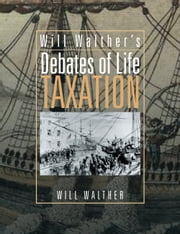 Will Walther's Debates of Life ebook by Will Walther