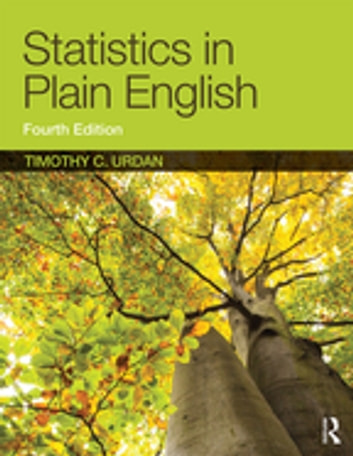 Statistics in Plain English, Fourth Edition ebook by Timothy C. Urdan