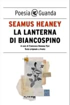 La lanterna di biancospino ebook by Seamus Heaney