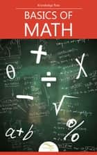 Basics of Math ebook by Knowledge flow