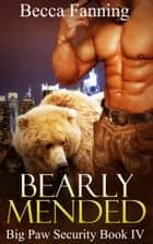 Bearly Mended ebook by