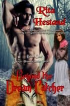 Beyond the Dream Catcher (Book One of the Dream Catcher Series) ebook by Rita Hestand