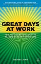 Great Days at Work ebook by Suzanne Hazelton