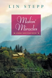 Makin' Miracles ebook by Lin Stepp