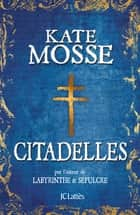 Citadelles ebook by Kate Mosse
