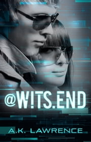 At Wit's End ebook by AK Lawrence