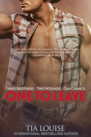 One to Leave - A Dirty Cowboy Romance ebook by Tia Louise