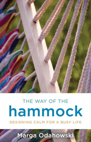 The Way of the Hammock eBook by Marga Odahowski