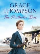 The Posthorn Inn ebook by Grace Thompson