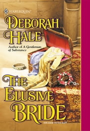 THE ELUSIVE BRIDE ebook by Deborah Hale