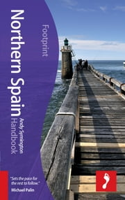 Northern Spain Handbook, 6th edition ebook by Andy  Symington