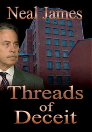Threads of Deceit ebook by Neal James