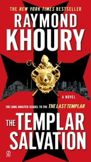 The Templar Salvation ebook by Raymond Khoury