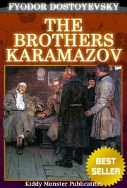 The Brothers Karamazov By Fyodor Dostoyevsky - With Summary and Audio Book Link ebook by Fyodor Dostoyevsky
