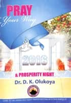 Pray your way into 2016 ebook by Dr. D. K. Olukoya