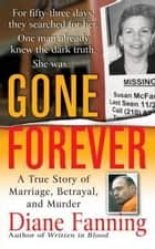 Gone Forever ebook by Diane Fanning