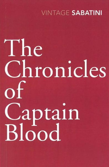 The Chronicles of Captain Blood ebook by Raphael Sabatini