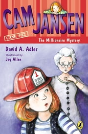 Cam Jansen and the Millionaire Mystery ebook by David A. Adler,Joy Allen