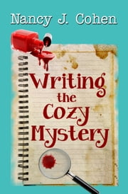 Writing the Cozy Mystery ebook by Nancy J. Cohen