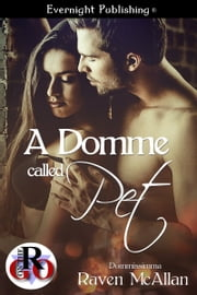 A Domme Called Pet ebook by Raven McAllan