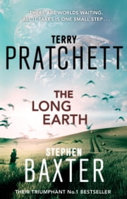 The Long Earth - (Long Earth 1) ebook by Terry Pratchett,Stephen Baxter