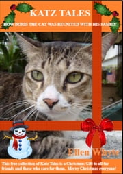 Katz Tales How Boris The Cat Was Reunited With His Family ebook by Ellen Whyte