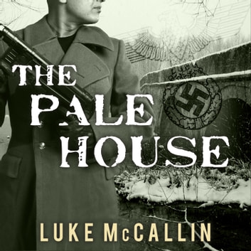 The Pale House audiobook by Luke McCallin