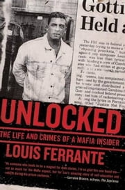 Unlocked ebook by Louis Ferrante