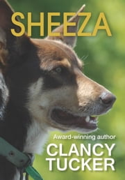 Sheeza ebook by Clancy Tucker
