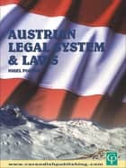 Austrian Legal System and Laws ebook by Nigel Foster