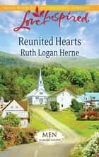 Reunited Hearts ebook by Ruth Logan Herne