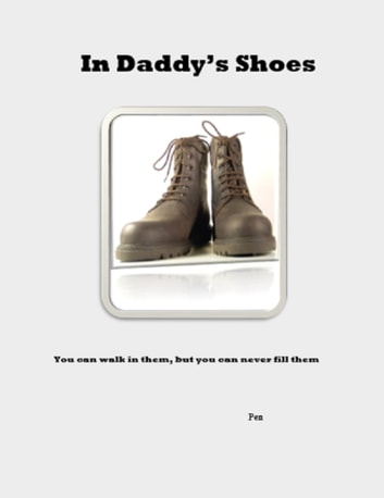 In Daddy's Shoes ebook by Pen
