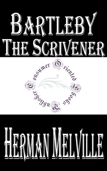 an analysis of bartleby the scrivener a story by herman melville Bartleby, the scrivener study guide  welcome to the litcharts study guide on herman melville's  probably the author's most comparable story to bartleby,.