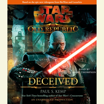 Deceived: Star Wars (The Old Republic) audiobook by Paul S. Kemp