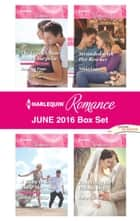 Harlequin Romance June 2016 Box Set - The Greek's Nine-Month Surprise\A Baby to Save Their Marriage\Stranded with Her Rescuer\Expecting the Fellani Heir ebook by Jennifer Faye, Scarlet Wilson, Nikki Logan,...