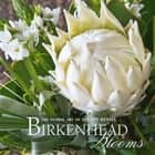 Birkenhead Blooms ebook by Alyson Kessel