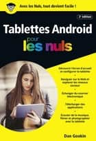 Tablettes Android édition Android 7 Nougat pour les Nuls ebook by Dan GOOKIN