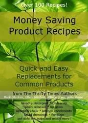 Money Saving Product Recipes ebook by Mark Strohm