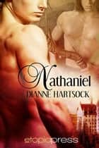 Nathaniel ebook by Dianne Hartsock