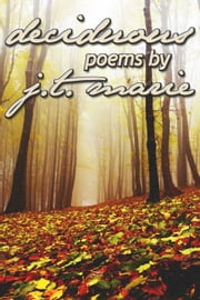 Deciduous ebook by J.T. Marie