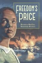 Freedom's Price ebook by Michaela MacColl, Rosemary Nichols