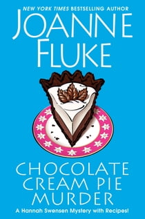 Chocolate Cream Pie Murder 電子書籍 by Joanne Fluke